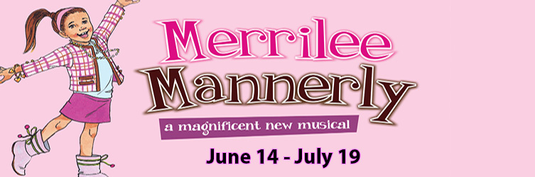 Merrilee Mannerly Banner Summer Theaetre of new canaan